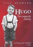 Hugo. Der unwerte Schatz