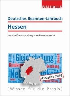 Deutsches Beamten-Jahrbuch Hessen Jahresband 2019 - Walhalla Fachredaktion