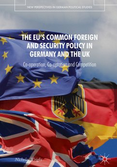 The EU's Common Foreign and Security Policy in Germany and the UK (eBook, PDF) - Wright, Nicholas