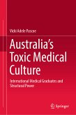 Australia's Toxic Medical Culture (eBook, PDF)