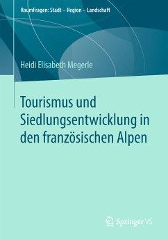 Tourismus und Siedlungsentwicklung in den franz...