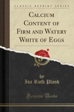 Calcium Content of Firm and Watery White of Egg...