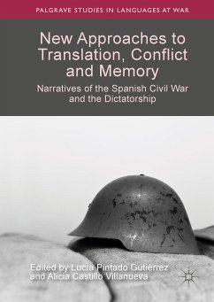 New Approaches to Translation, Conflict and Memory (eBook, PDF)