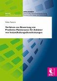 Verfahren zur Bewertung von Predictive Maintenance für Anbieter von Instandhaltungsdienstleistungen