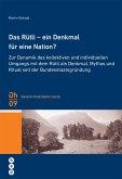 Das Rütli - ein Denkmal für eine Nation? (eBook, ePUB)