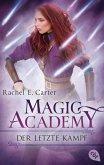 Der letzte Kampf / Magic Academy Bd.4 (eBook, ePUB)