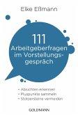 111 Arbeitgeberfragen im Vorstellungsgespräch (eBook, ePUB)