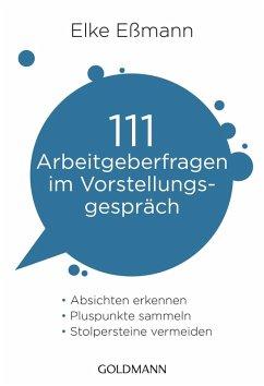 111 Arbeitgeberfragen im Vorstellungsgespräch (eBook, ePUB) - Eßmann, Elke