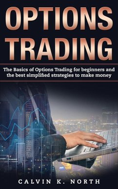 Options Trading: The Basics of Options Trading ...