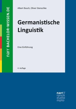 Germanistische Linguistik (eBook, PDF) - Busch, Albert; Stenschke, Oliver