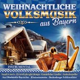 Weihnachtliche Volksmusik Aus Bayern,Instr