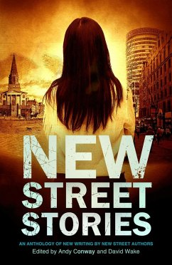 New Street Stories - An Anthology of New Writing by New Street Authors (eBook, ePUB)