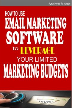 How to Use Email Marketing Software to Leverage...