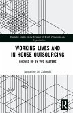 Working Lives and in-House Outsourcing