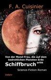 Von der Mond-Frau, die auf dem bedrohlichen Planeten Erde Schiffbruch erlitt
