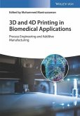 3D and 4D Printing in Biomedical Applications