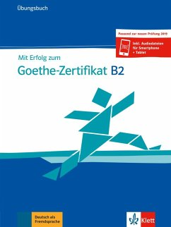 Mit Erfolg zum Goethe-Zertifikat B2 - Frater, Andrea; Schäfer, Nicole; Weidinger, Simone