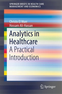Analytics in Healthcare - El Morr, Christo; Ali-Hassan, Hossam