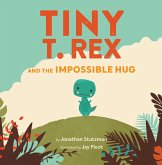 Tiny T. Rex and the Impossible Hug (eBook, ePUB)