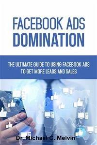 Facebook Ads Domination (eBook, ePUB)