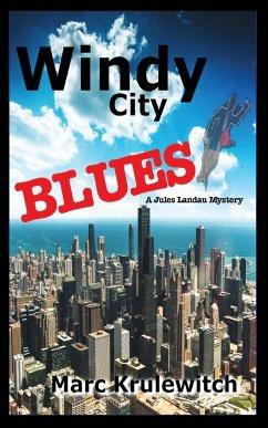 Windy City Blues - Krulewitch, Marc