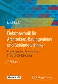 Elektrotechnik für Architekten, Bauingenieure und Gebäudetechniker (eBook, PDF)