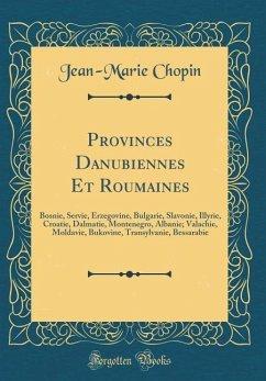 Provinces Danubiennes Et Roumaines