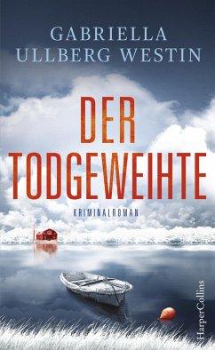 Der Todgeweihte / Kommissar Johan Rokka Bd.3 - Ullberg Westin, Gabriella