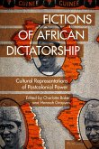 Fictions of African Dictatorship