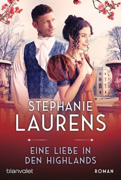 Eine Liebe in den Highlands / Cynster, eine neue Generation Bd.1 (eBook, ePUB) - Laurens, Stephanie