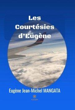 Les Courtésies d?Eugène (eBook, ePUB)