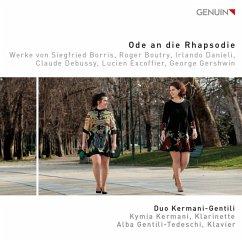 Ode An Die Rhapsodie-Werke Für Klarinette & Piano - Kermani,Kymia/Gentili-Tedeschi,Alba
