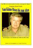 Vom Kümo-'Moses' bis zum 'Alten' - Erinnerungen an die Seefahrt der 1950er bis 90er Jahre