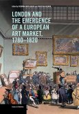 London and the Emergence of a European Art Market, 1780-1820