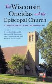 Wisconsin Oneidas and the Episcopal Church