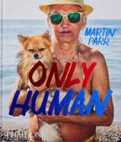 Only Human - Prodger, Phillip; Parr, Martin