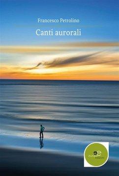 Canti aurorali (eBook, ePUB)