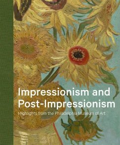 Impressionism and Post-Impressionism: Highlights from the Philadelphia Museum of Art - Thompson, Jennifer A.; Rishel, Joseph J.; Owens, Eileen