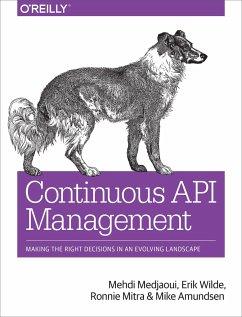Continuous API Management - Medjaoui, Mehdi; Wilde, Erik; Mitra, Ronnie