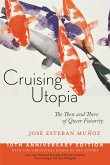 Cruising Utopia, 10th Anniversary Edition