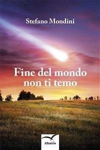 Fine del mondo non ti temo (eBook, ePUB)