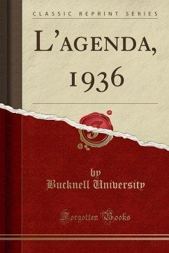 L´agenda, 1936 (Classic Reprint)