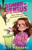 Nikki Tesla and the Ferret-Proof Death Ray (Elements of Genius #1), 1