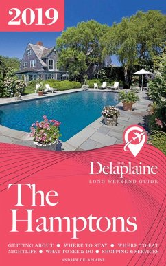 The Hamptons - The Delaplaine 2019 Long Weekend...