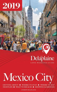 Mexico City - The Delaplaine 2019 Long Weekend ...