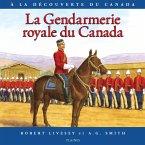 Gendarmerie royale du Canada, La (eBook, ePUB)