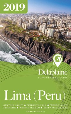 Lima (Peru) - The Delaplaine 2019 Long Weekend ...