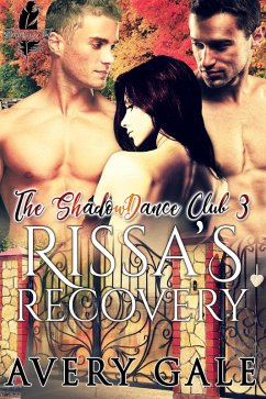 Rissa?s Recovery (The ShadowDance Club, #3) (eB...