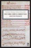 The York Corpus Christi Play