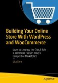 Building Your Online Store With WordPress and WooCommerce (eBook, PDF)